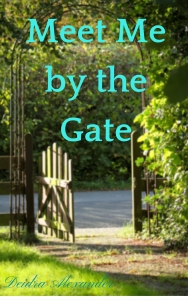 Meet Me by the Gate